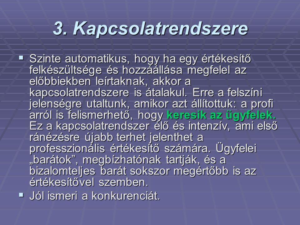 3. Kapcsolatrendszere