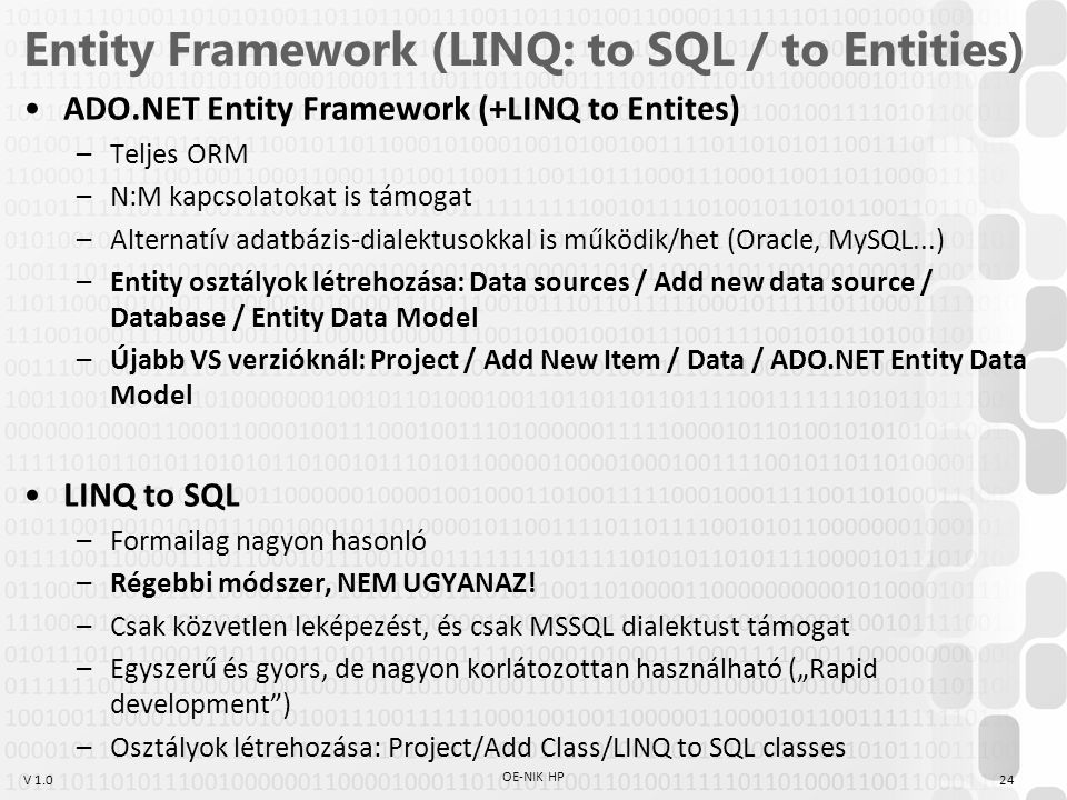 Entity Framework (LINQ: to SQL / to Entities)