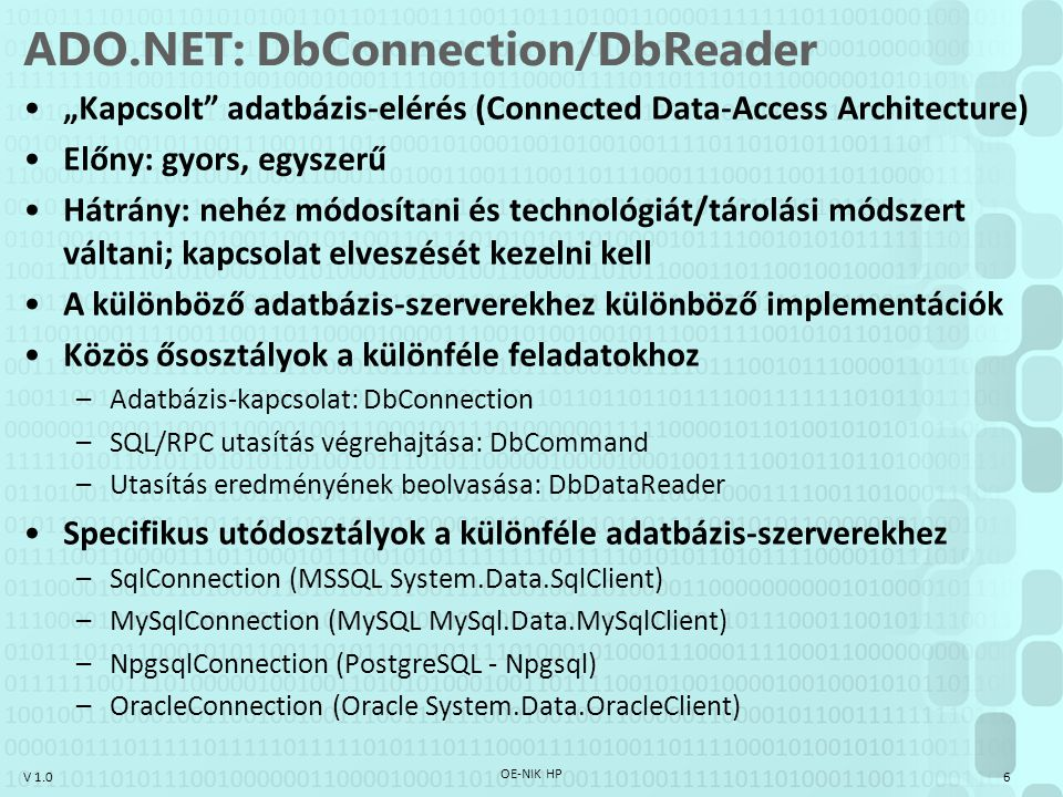 ADO.NET: DbConnection/DbReader