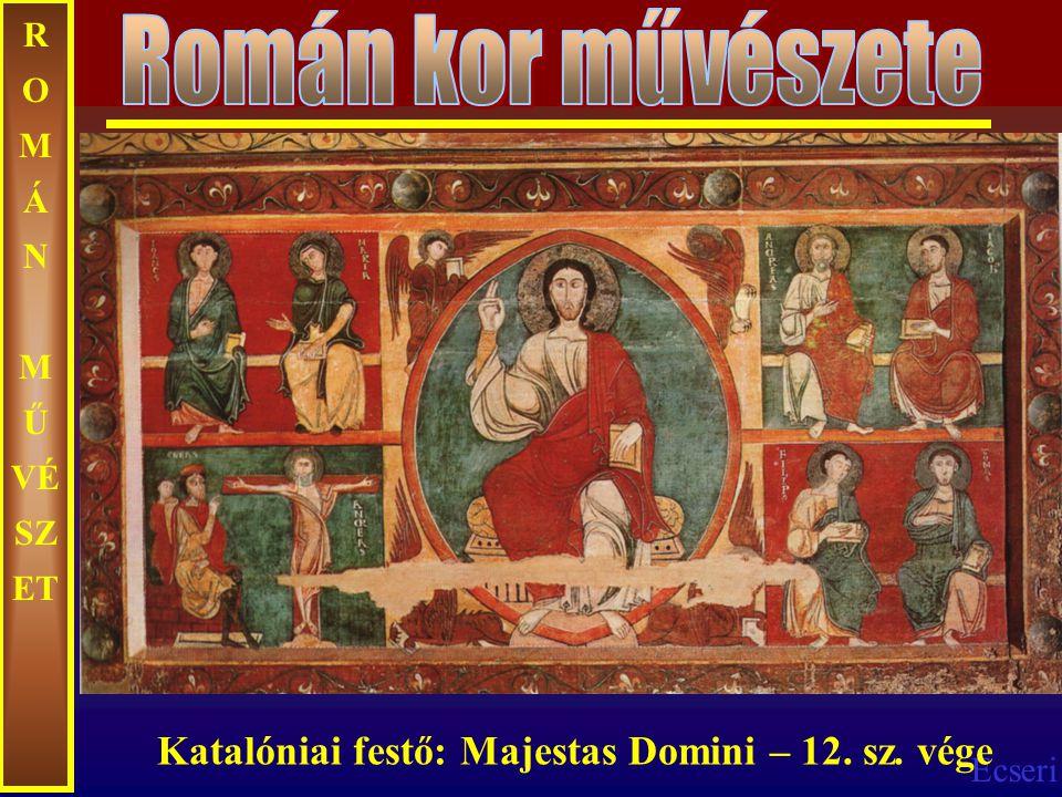 Román kor művészete Katalóniai festő: Majestas Domini – 12. sz. vége