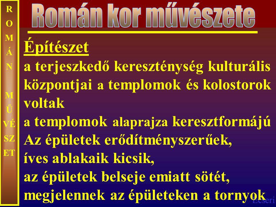Román kor művészete ROMÁN MŰVÉSZET.