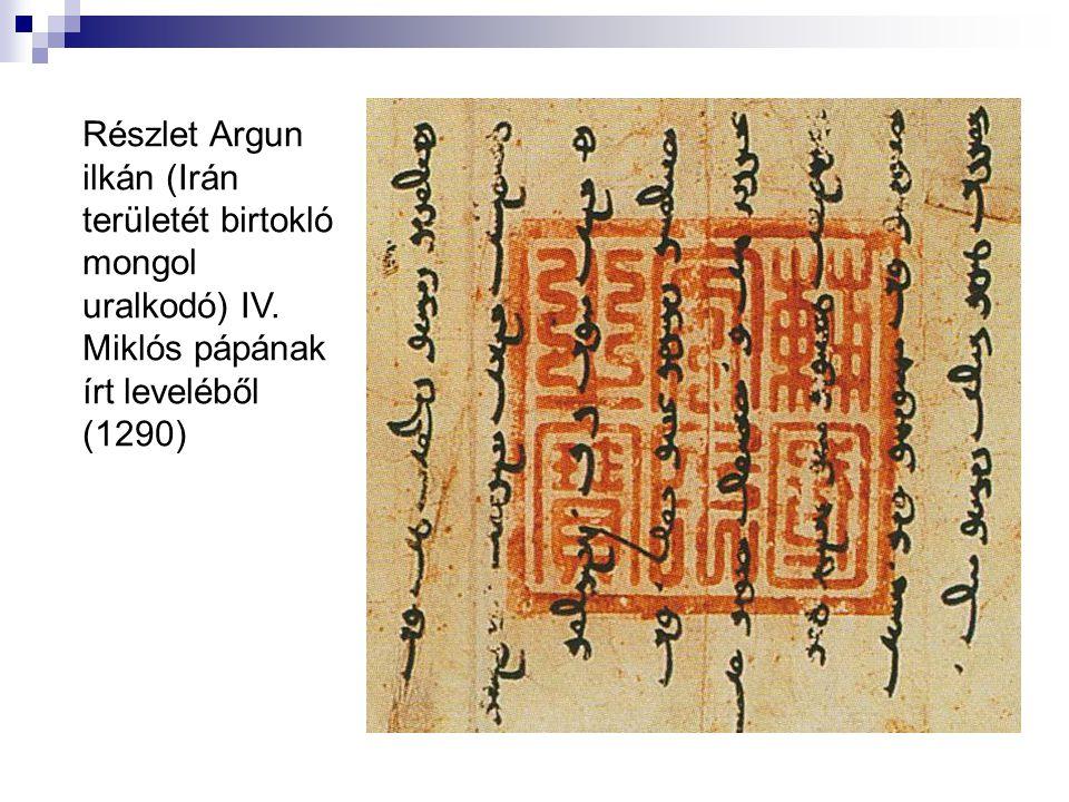 Részlet Argun ilkán (Irán területét birtokló mongol uralkodó) IV