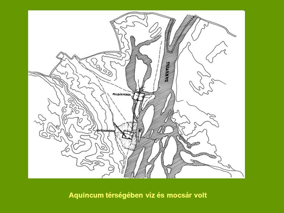 Aquincum térségében víz és mocsár volt