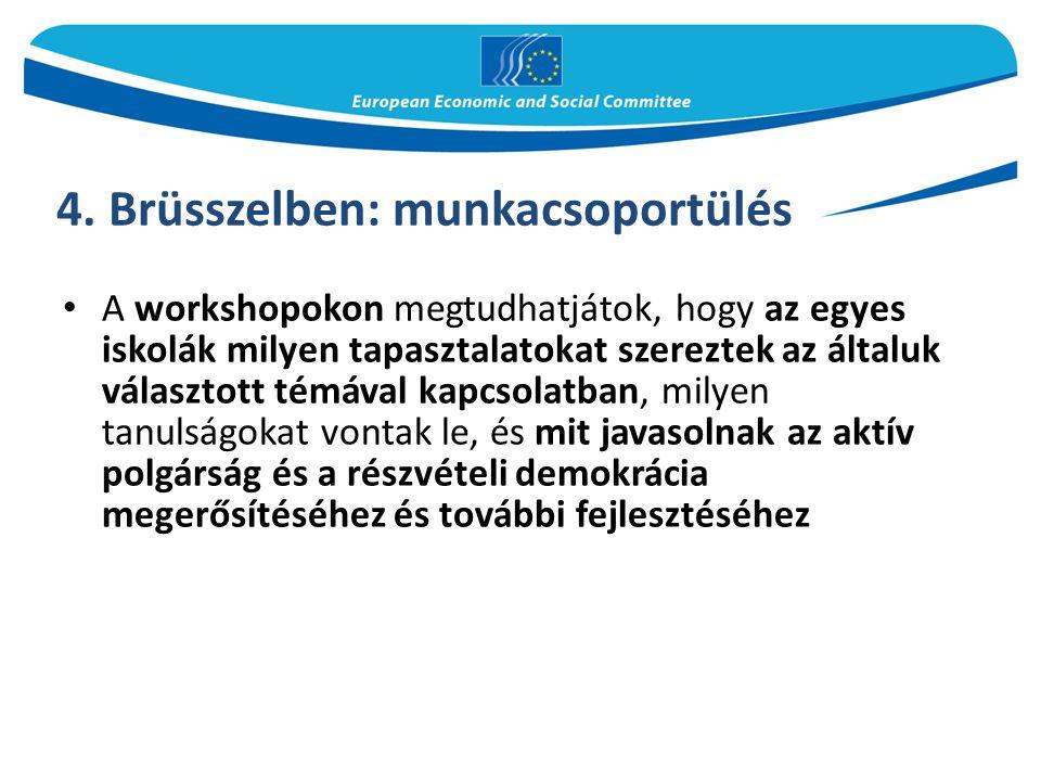 4. Brüsszelben: munkacsoportülés