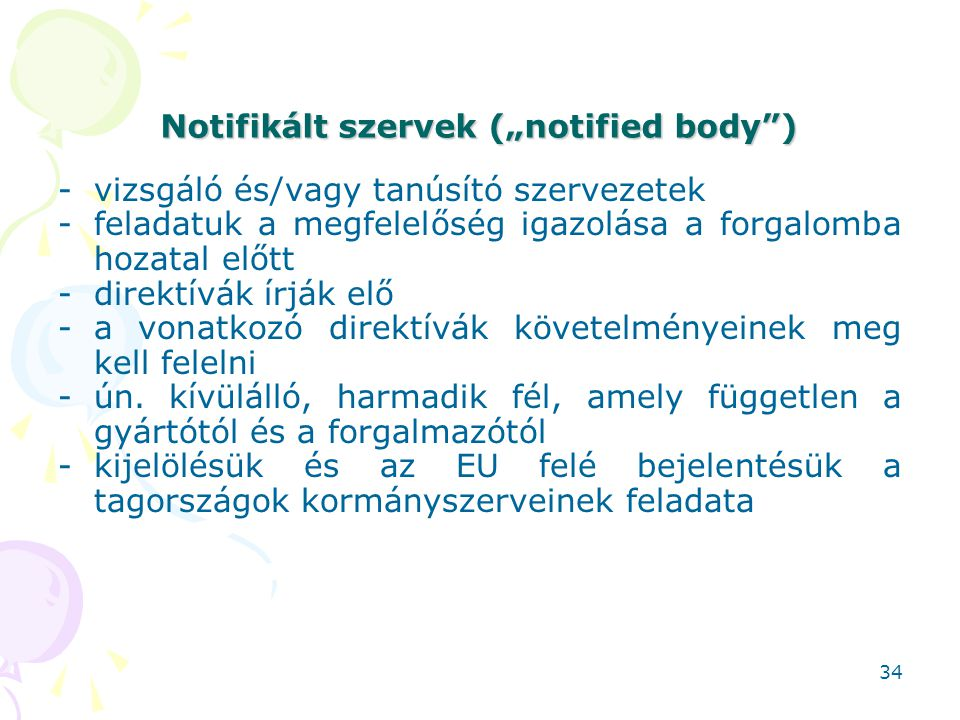 "Notifikált szervek (""notified body )"