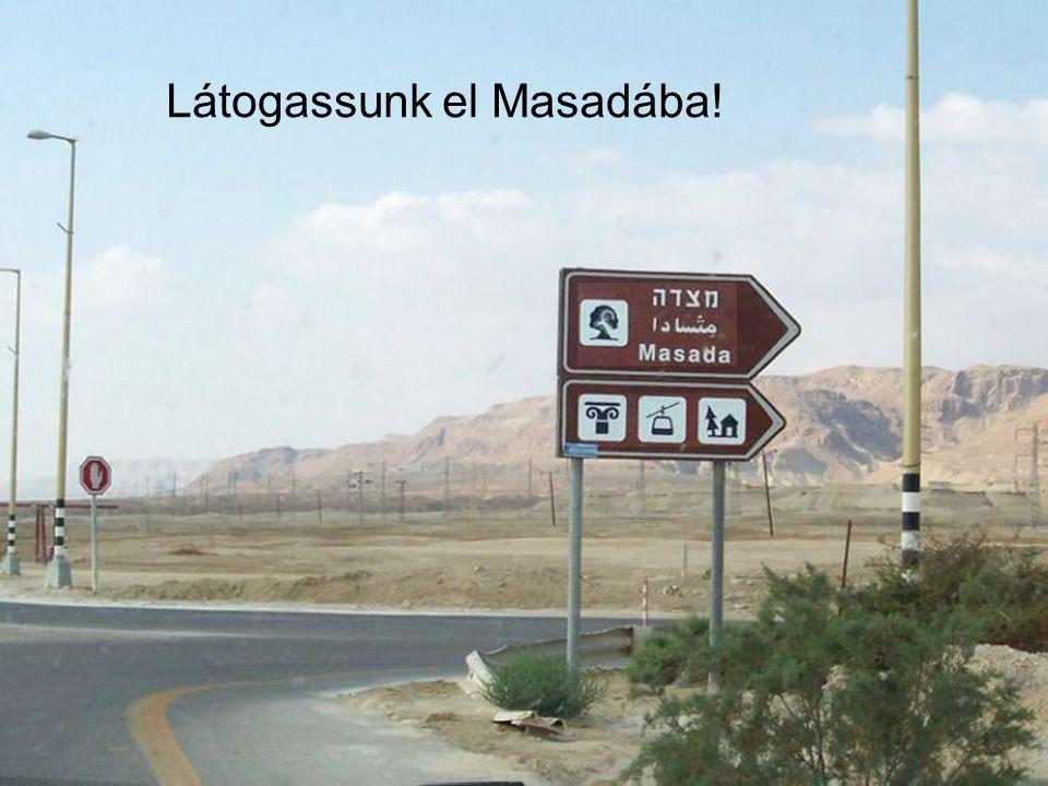 Látogassunk el Masadába!