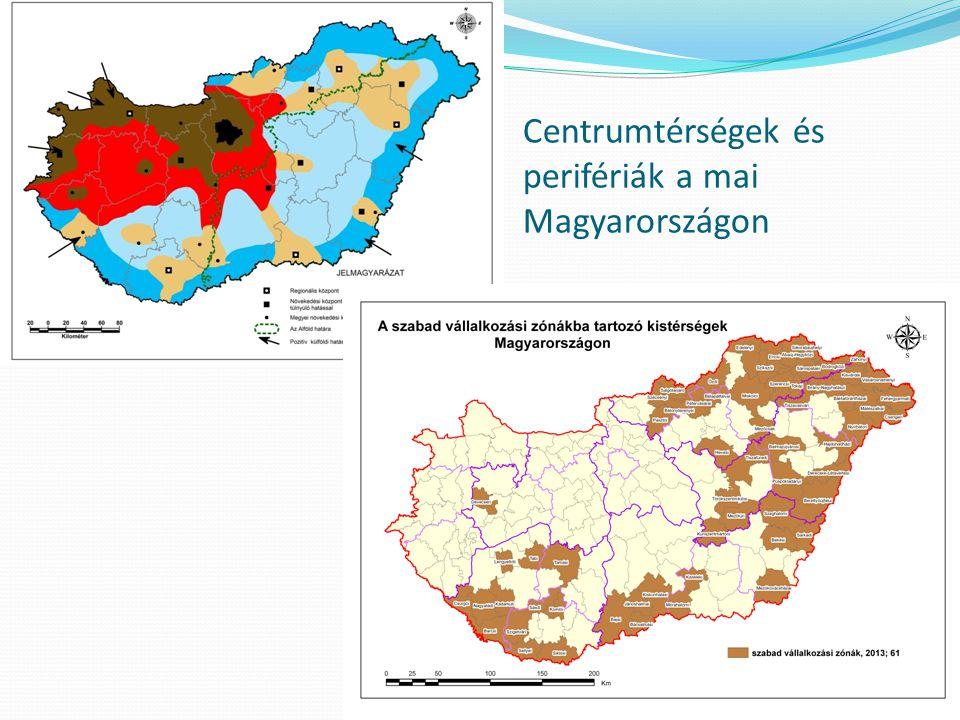 Centrumtérségek és perifériák a mai Magyarországon