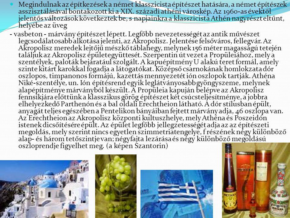 Megindulnak az építkezések a német klasszicista építészet hatására, a német építészek asszisztálásával bontakozott ki a XIX. századi athéni városkép. Az 1960-as évektől jelentős változások következtek be, s napjainkra a klasszicista Athén nagyrészt eltűnt, helyébe az üveg