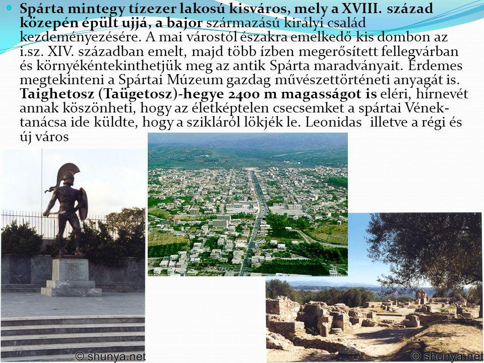Spárta mintegy tízezer lakosú kisváros, mely a XVIII