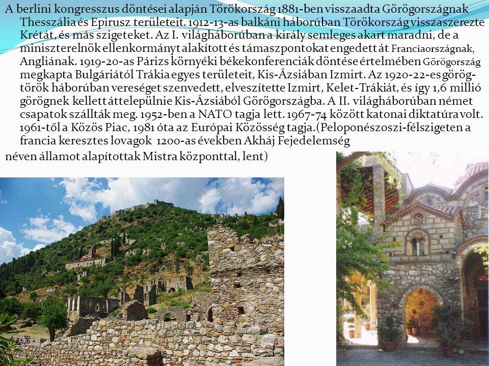A berlini kongresszus döntései alapján Törökország 1881-ben visszaadta Görögországnak Thesszália és Epirusz területeit.