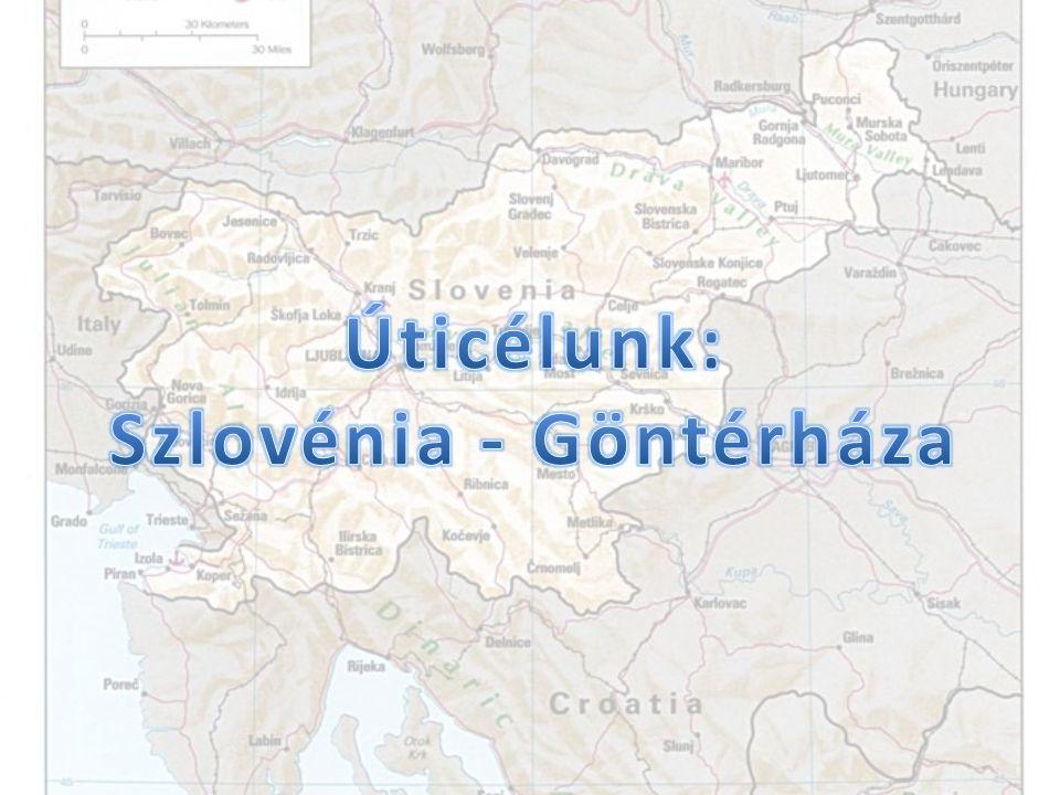Úticélunk: Szlovénia - Göntérháza