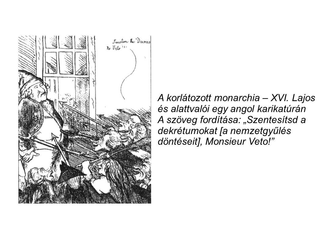 A korlátozott monarchia – XVI