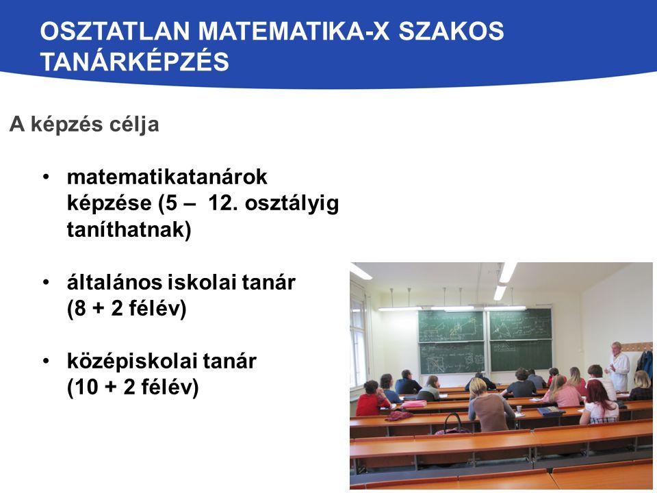 Osztatlan matematika-x szakos tanárképzés