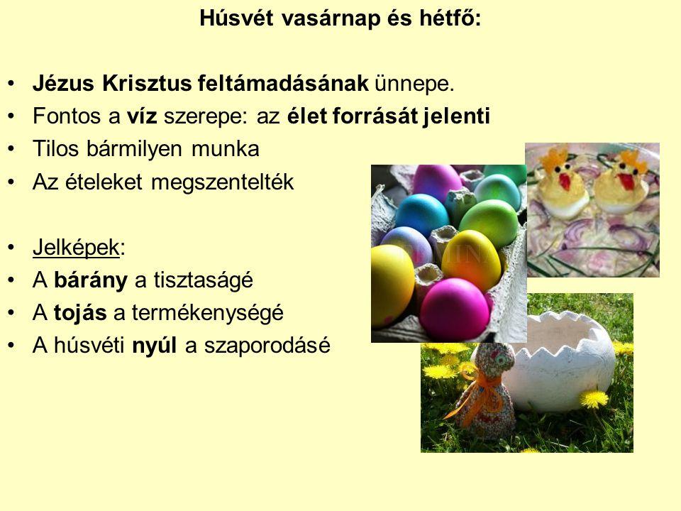 Húsvét vasárnap és hétfő:
