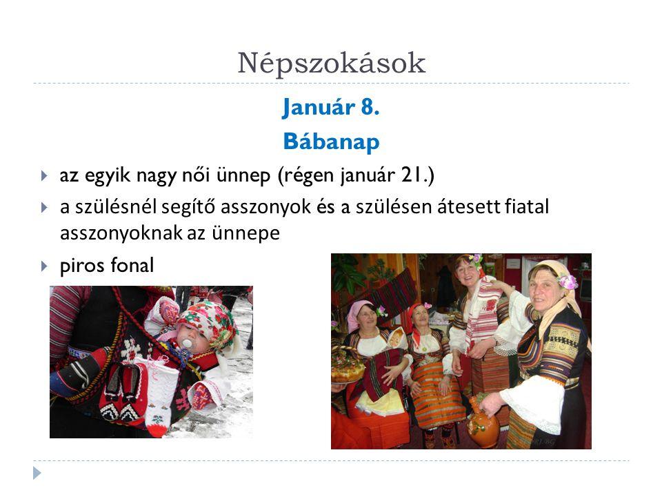Népszokások Január 8. Bábanap