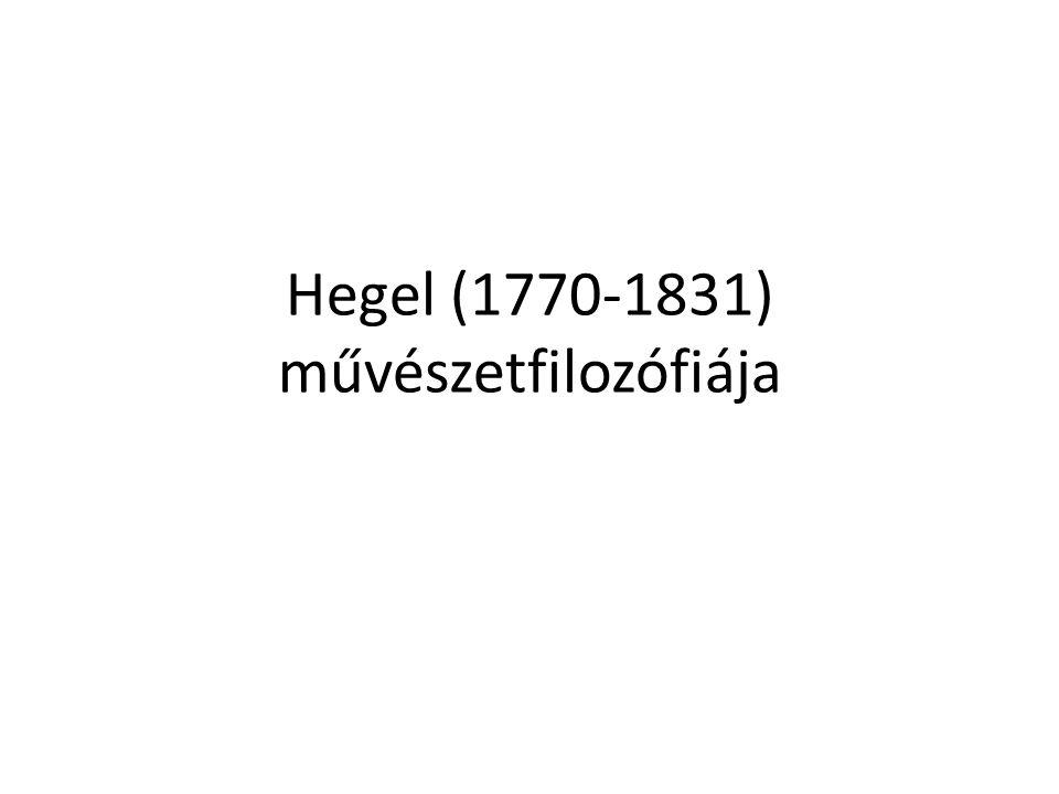 Hegel (1770-1831) művészetfilozófiája