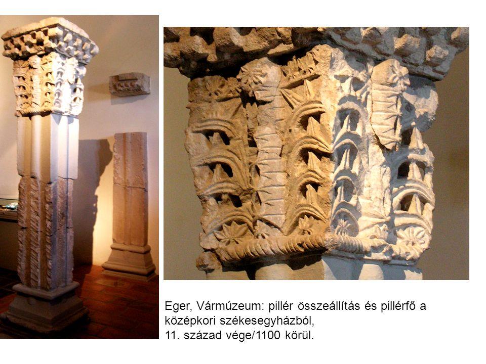 Eger, Vármúzeum: pillér összeállítás és pillérfő a középkori székesegyházból,