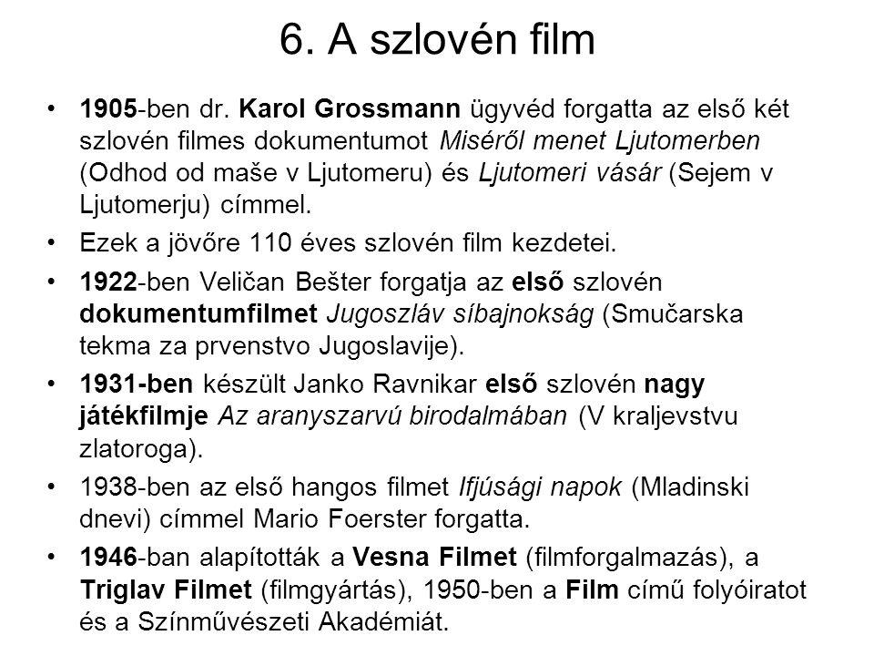 6. A szlovén film