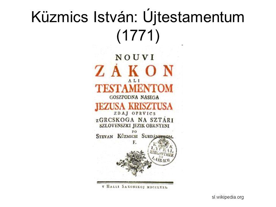 Küzmics István: Újtestamentum (1771)