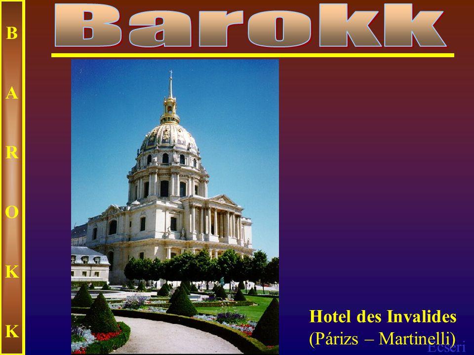 Barokk B A R O K Hotel des Invalides (Párizs – Martinelli)