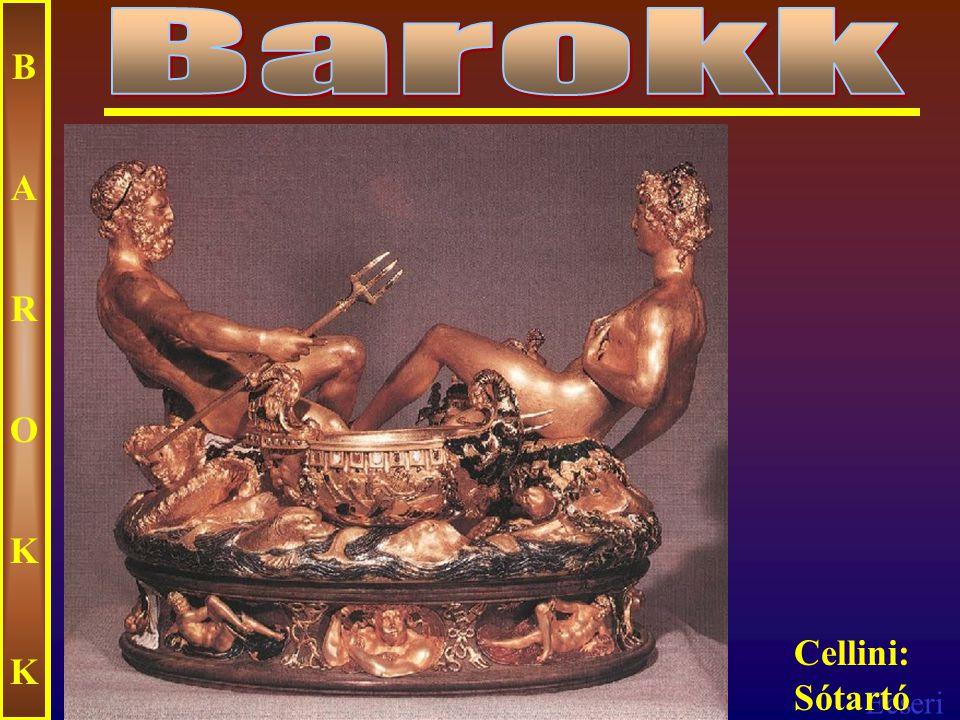 Barokk B A R O K Cellini: Sótartó