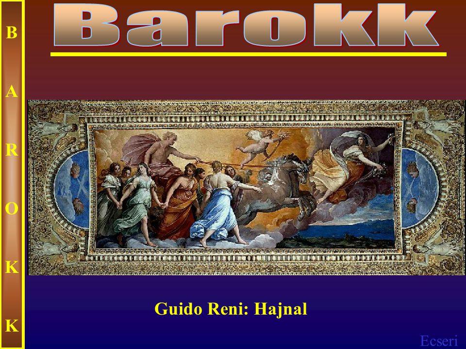 Barokk B A R O K Guido Reni: Hajnal