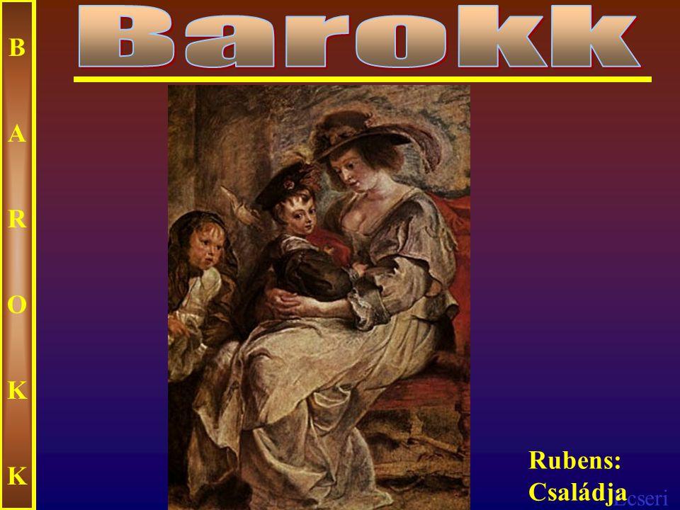 Barokk B A R O K Rubens: Családja