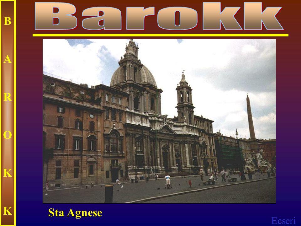 Barokk B A R O K Sta Agnese