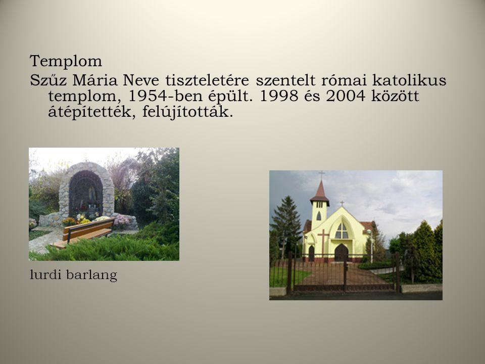 Templom Szűz Mária Neve tiszteletére szentelt római katolikus templom, 1954-ben épült. 1998 és 2004 között átépítették, felújították.