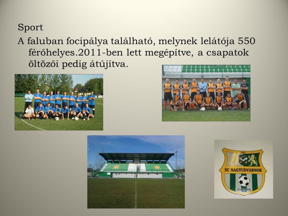 Sport A faluban focipálya található, melynek lelátója 550 férőhelyes