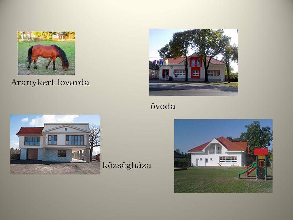 Aranykert lovarda óvoda községháza