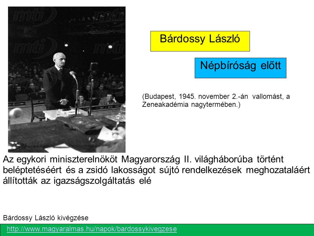 Bárdossy László Népbíróság előtt