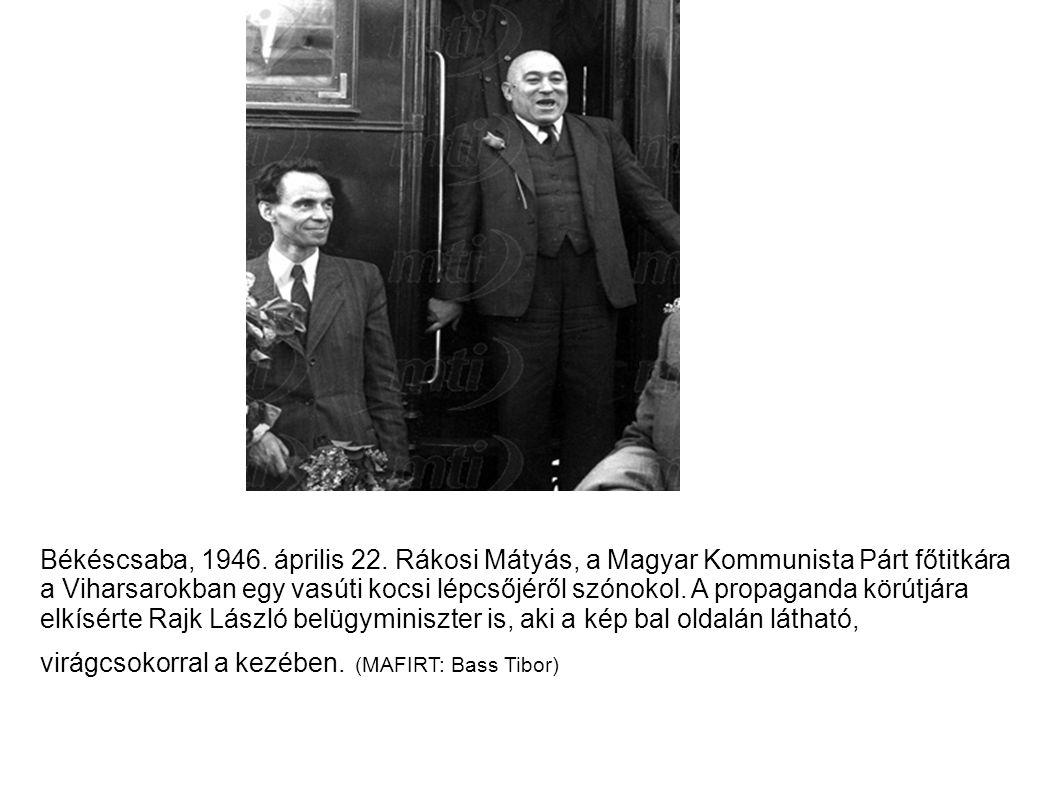 Békéscsaba, 1946. április 22.