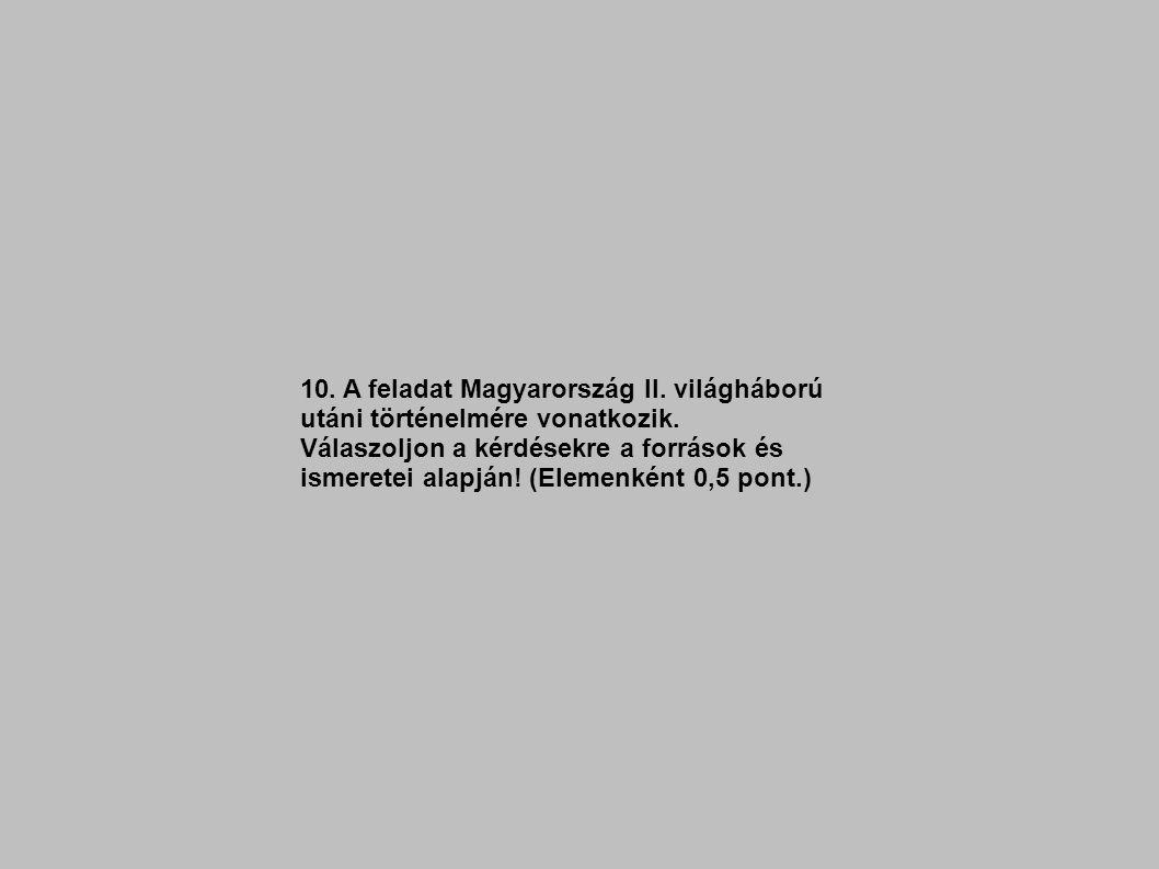 10. A feladat Magyarország II