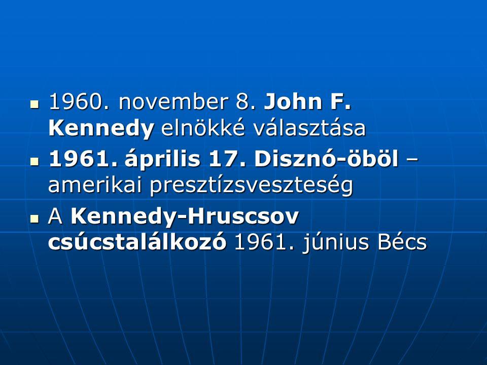 1960. november 8. John F. Kennedy elnökké választása