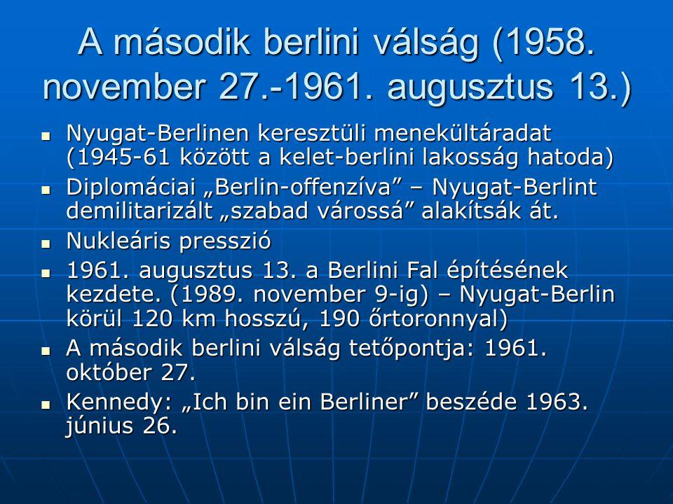 A második berlini válság (1958. november 27.-1961. augusztus 13.)