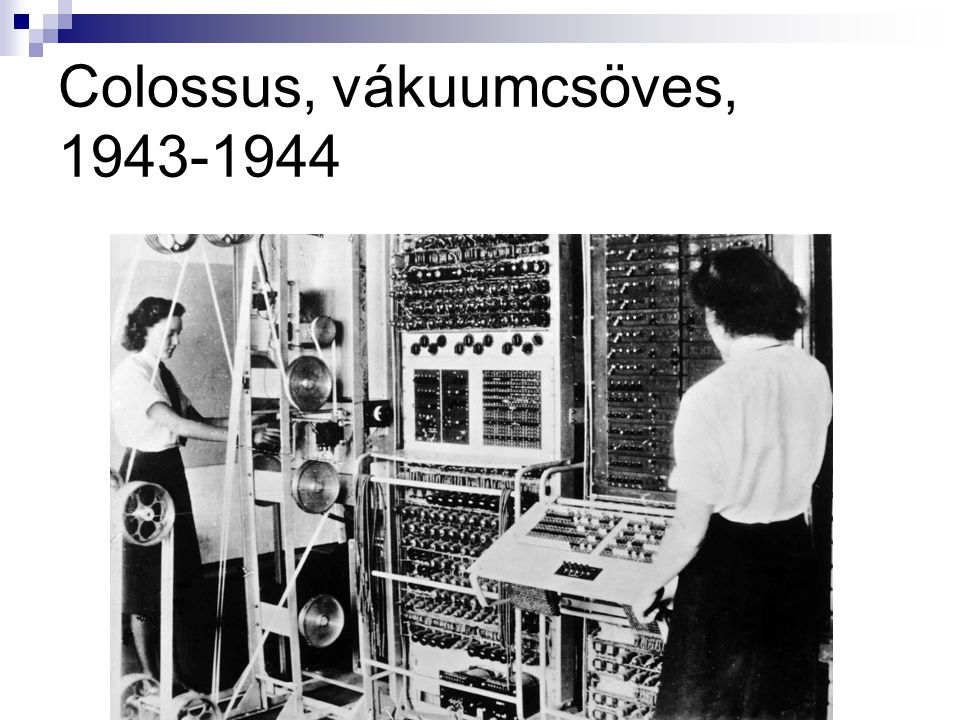 Colossus, vákuumcsöves, 1943-1944
