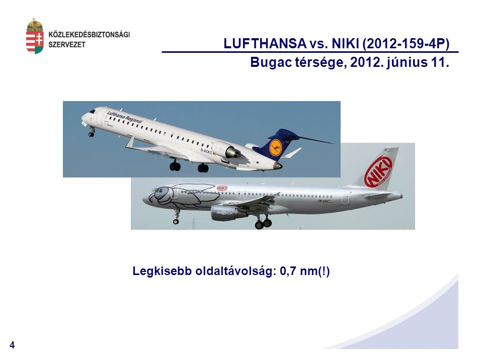LUFTHANSA vs. NIKI (2012-159-4P) Bugac térsége, 2012. június 11.