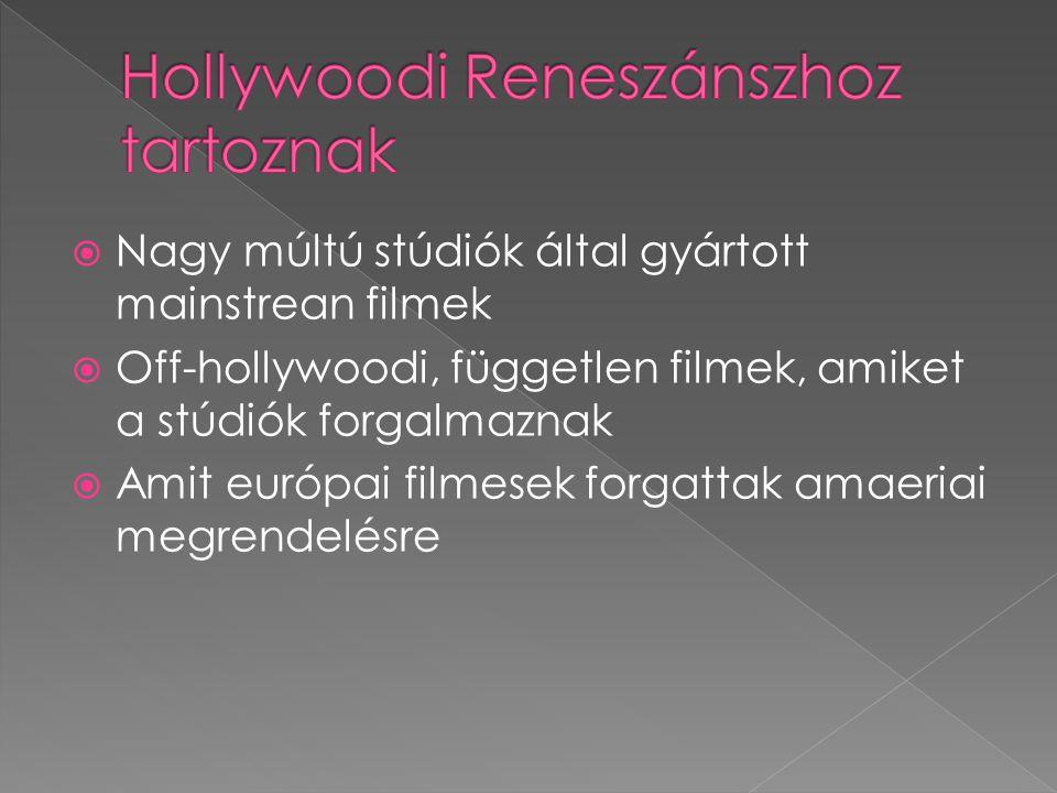 Hollywoodi Reneszánszhoz tartoznak