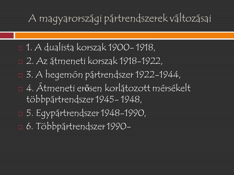 A magyarországi pártrendszerek változásai