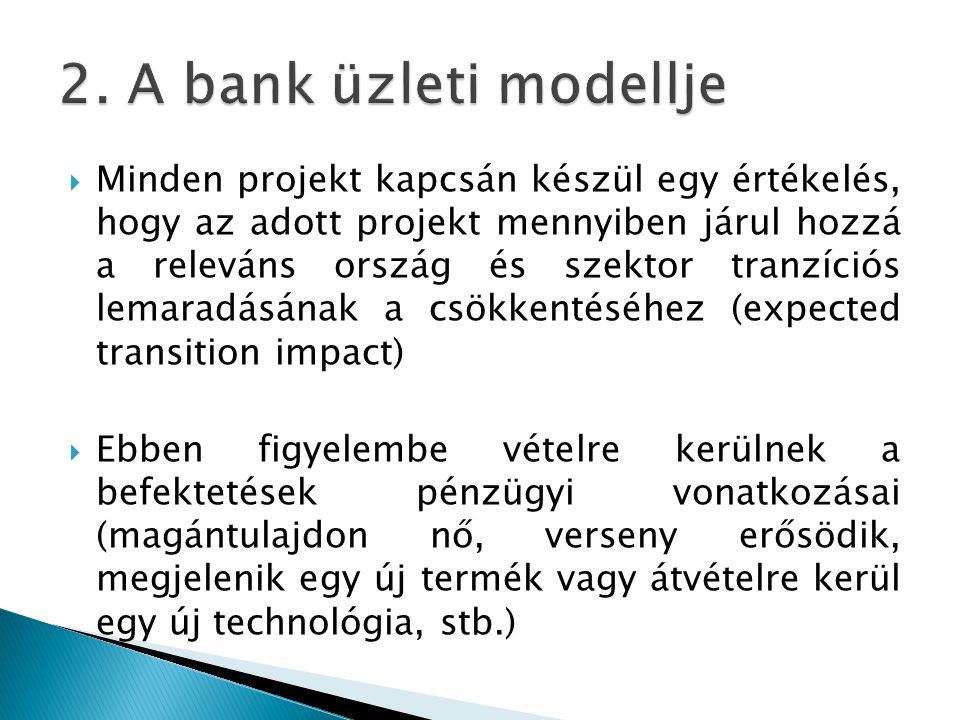 2. A bank üzleti modellje