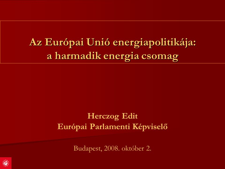 Az Európai Unió energiapolitikája: a harmadik energia csomag