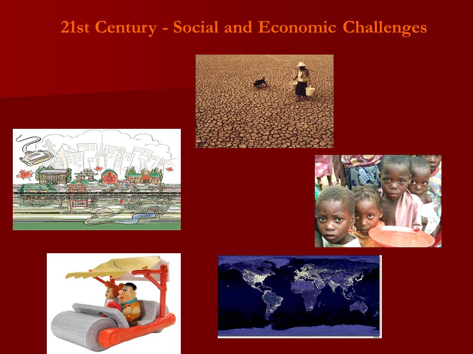 21st Century - Social and Economic Challenges
