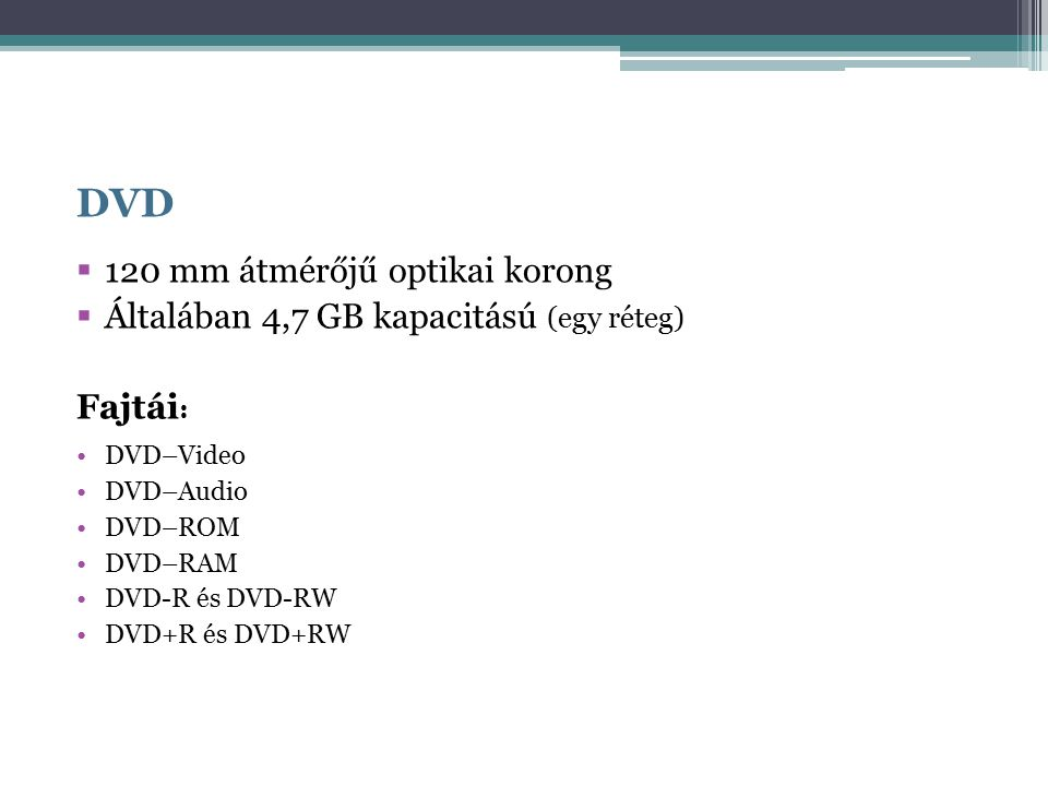 DVD 120 mm átmérőjű optikai korong