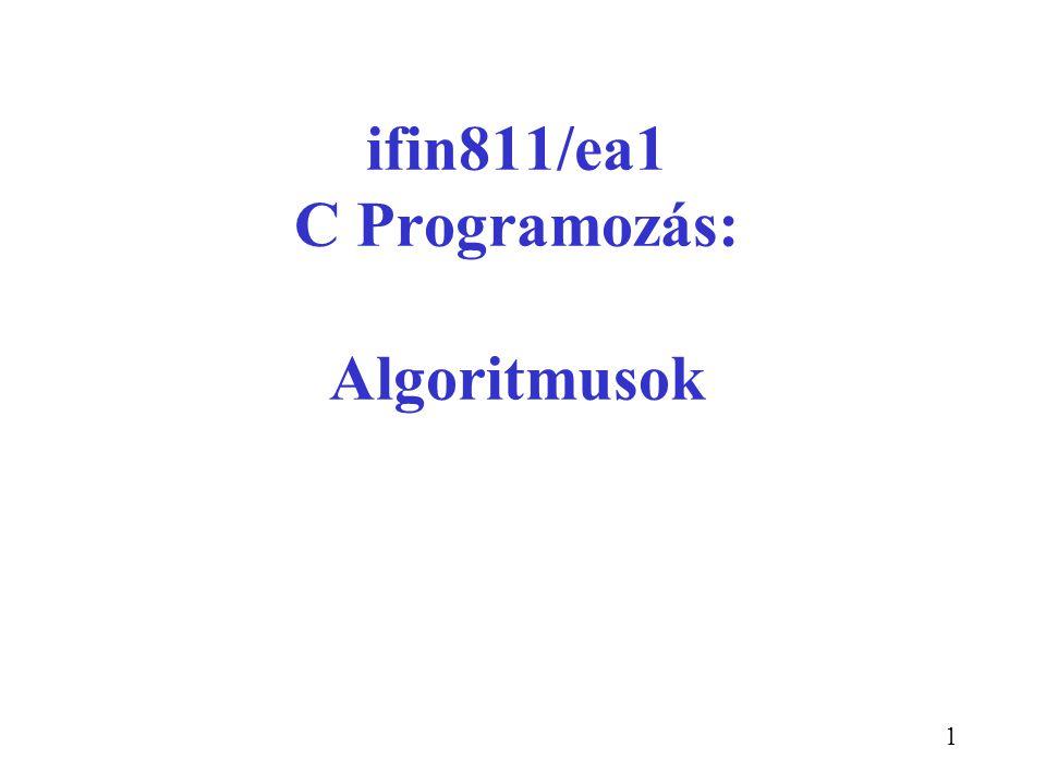 ifin811/ea1 C Programozás: Algoritmusok