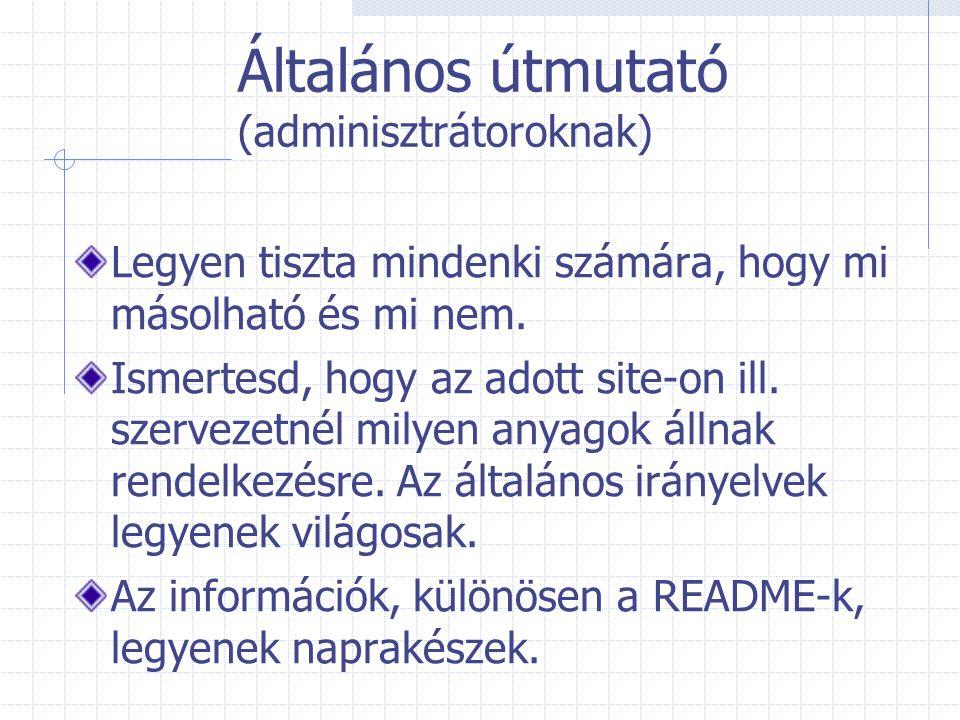 Általános útmutató (adminisztrátoroknak)