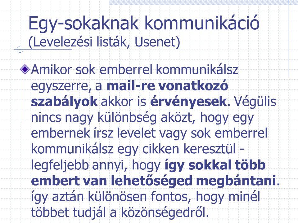 Egy-sokaknak kommunikáció (Levelezési listák, Usenet)