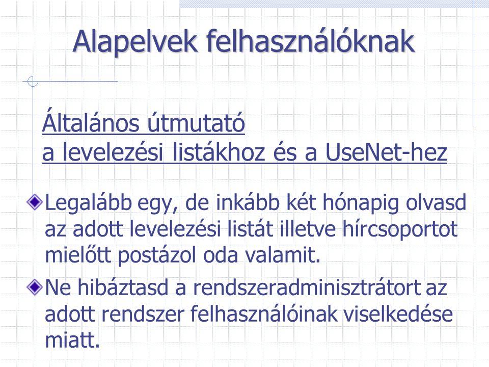 Általános útmutató a levelezési listákhoz és a UseNet-hez