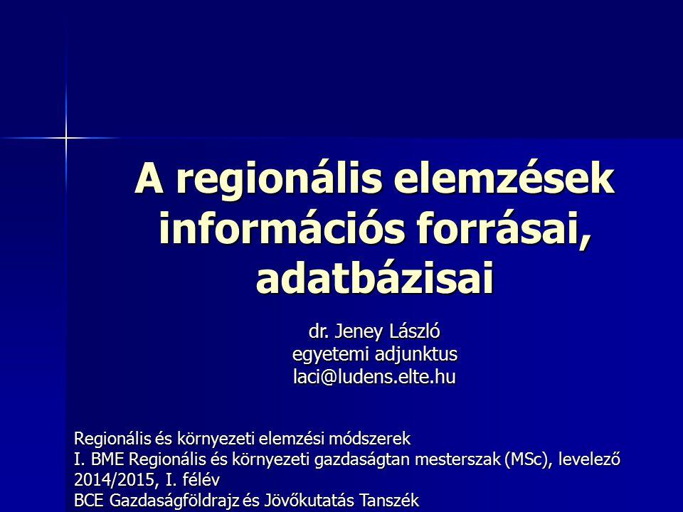 A regionális elemzések információs forrásai, adatbázisai