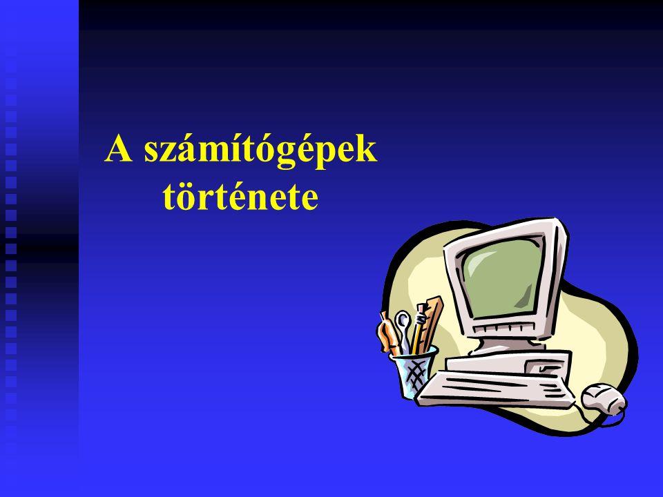 A számítógépek története